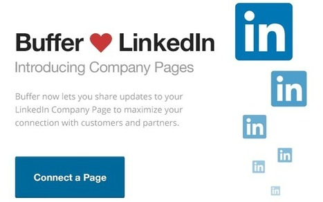 Introducing Buffer for LinkedIn Company pages – The easiest way to keep your LinkedIn page up to date - - The Buffer Blog | Social Media Marketing | Scoop.it