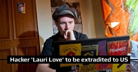 British Court rules Hacktivist 'Lauri Love' can be extradited to USA | Global politics | Scoop.it