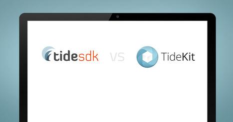 From a Desktop Perspective: TideKit for TideSDK Developers | TideKit — Multiplatform App Development | Scoop.it