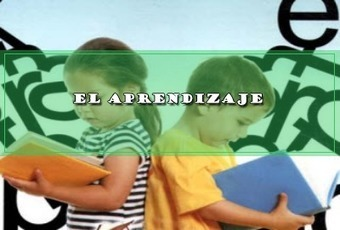 EL APRENDIZAJE. | Educacion, ecologia y TIC | Scoop.it
