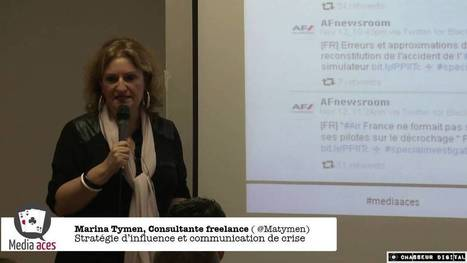 Conférence Media Aces - nov 2013 - Marina Tymen - La communication de crise | ESocial | Scoop.it