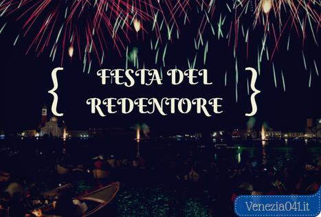 Festa del Redentore 2014 | Venezia | Scoop.it