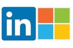 ¿Por qué Microsoft ha comprado LinkedIn? | Social Media | Scoop.it