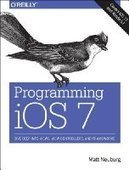 Programming iOS 7, 4th Edition - PDF Free Download - Fox eBook | Programming iOS7 | Scoop.it