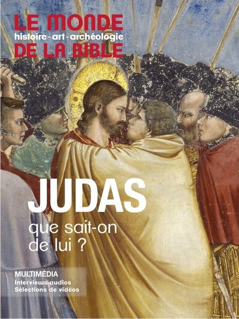 Judas que sait-on de lui ? | Actualités Bibliques | Scoop.it