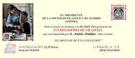 Sociedad Filatélica de Madrid: 12ª Ponencia I Curso de SOFIMA. Andrés Ordóñez Cámara. El Montaje de una colección. 26/05/2013. | SOFIMA al Día | Scoop.it