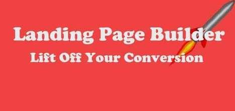 Landing Page Builder: Focus on Conversion Rate | blog | Scoop.it