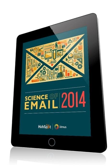 Science of #EmailMarketing 2014 Report via the pros at @Hubspot #Email #Hcmktg | Email Marketing | Scoop.it