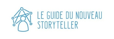 Le Guide du Nouveau Storyteller - Interactivité et transmedia | transmedias crossmedias | Scoop.it