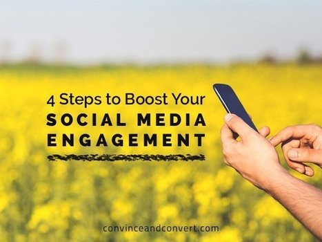 4 Steps to Boost Your Social Media Engagement | FRESH | Scoop.it