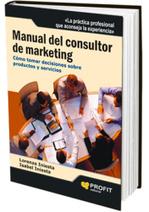 Manual del consultor de marketing. Cómo tomar decisiones sobre productos y servicios | Marketing | Scoop.it