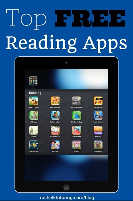Top Free Reading Apps - Rachel K Tutoring Blog   Edtech PK-12   Scoop.it