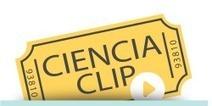 Ciencia Clip, un concurso de vídeos divulgativos   Tecnología e Informatica   Scoop.it