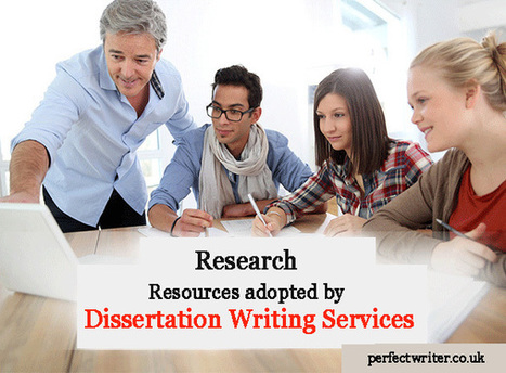 Research Resources adopted by Dissertation Writing Services | Perfect Writer UK | Scoop.it