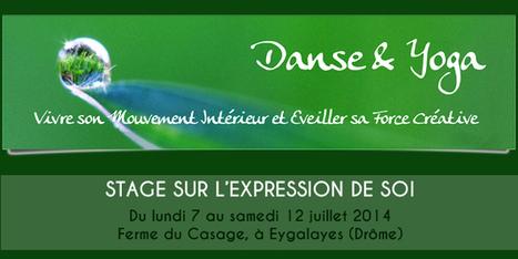 Stage de danse et yoga dans la Drôme | Ca bouge dans le 05 ! | Scoop.it