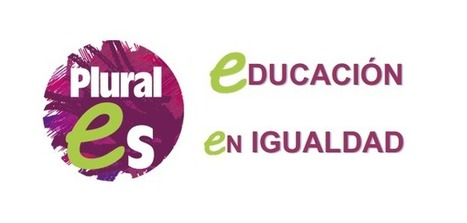 Proyecto Plurales: Educación en Igualdad | Blog de CNIIE | Inclusión Educativa y Social | Scoop.it