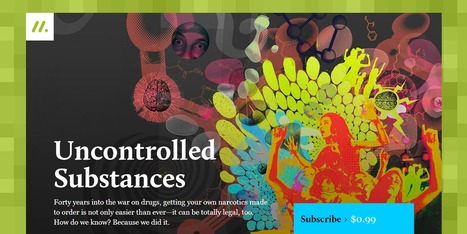 Uncontrolled Substances — 'How the chemical underground is going mainstream' @readmatter   Media & Academia (latest)   Scoop.it