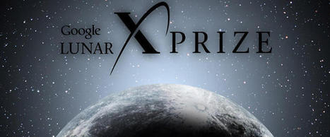 Google Lunar XPrize: The world's next great space race | CNET | Cool Science | Scoop.it