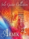 Armik-Solo Guitar Collection 2016 Music Mp3 en ligne | zik-Mp3.Com | Scoop.it