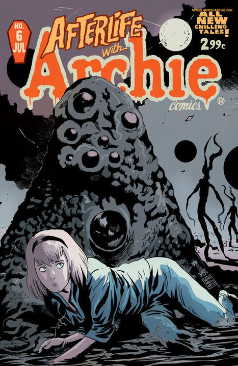 Afterlife with Archie #6 (Archie Comics) Review - Den of Geek (US) | The Call of Cthulhu | Scoop.it
