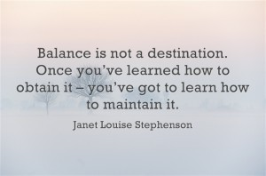 Balance: Gotta Learn to Obtain AND Maintain • Butterfly Maiden Blog | The Butterfly Maiden Project | Scoop.it