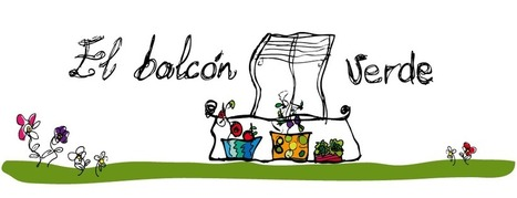 El Balcón Verde | BIO-TIC | Scoop.it