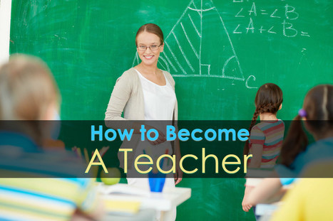 All you wanted to know about becoming a teacher | Great Advice For Career and Leadership | Scoop.it