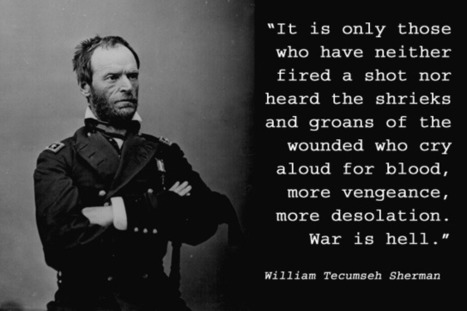 General William Tecumseh Sherman | Natural Rights, Because, You Know, Love | Scoop.it