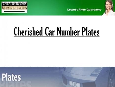 Cherished Car Number Plates | Cherished Car Number Plates | Scoop.it