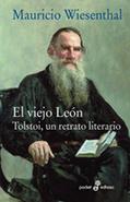 El viejo león. Tolstoi, un retrato literario, por Mauricio Wiesenthal (Edhasa) | Pantallazos legibles | Scoop.it