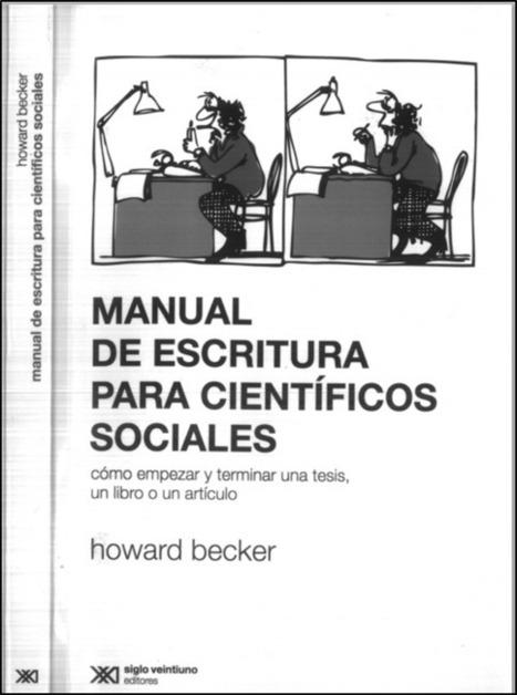 Manual de escritura para científicos sociales | Educación y habilidades comunicativas | Scoop.it