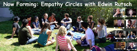 New Private Empathy Circles Forming with Edwin Rutsch -  most effective way to practice & deepen empathy | Autismo | Scoop.it