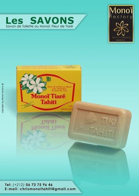 Savon parfum Tiaré par Aloha Monoi Factory | Products by Aloha Monoi Factory | Scoop.it