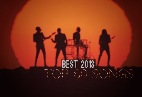 Lo Mejor de 2013. Top 60 Songs | Brío Afín | Scoop.it