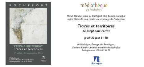 1er juillet-24 septembre 2016 :: exposition Stéphanie Ferrat Traces et territoires (Rochefort-sur-Mer)   TdF     Expositions &  Spectacles   Scoop.it
