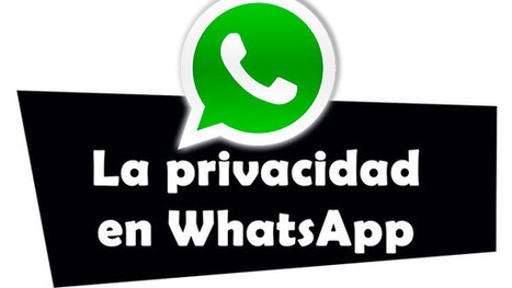 La privacidad en WhatsApp | Coses del Joan | Scoop.it