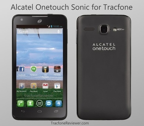 TracfoneReviewer: Tracfone Alcatel Sonic Review - Android 4G LTE   Tracfone Reviews and Promo Codes   Scoop.it