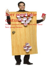 Beer pong table costume: Outdo yourself at Halloween with these beer pong themes | For home | Scoop.it