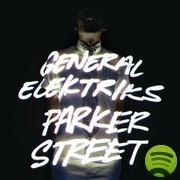 General Elektriks - Parker Street | musique & music | Scoop.it