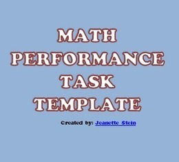 Math: Performance Task Template | CCGPS Resources for Learning and Sharing | Scoop.it
