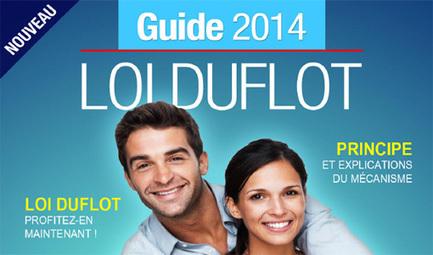 Guide Loi Duflot 2014 gratuit - Toutes les astuces pour bien investir | Investissement immobilier | Scoop.it