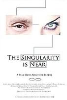 the Singularity is Near Movie | VIM | Scoop.it