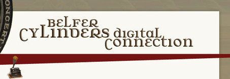 Belfer Cylinders Digital Connection   Music, Theatre, and Dance   Scoop.it