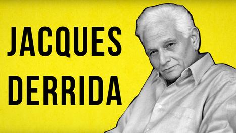 An Animated Introduction to French Philosopher Jacques Derrida | Culture générale pour concours et examens | Scoop.it