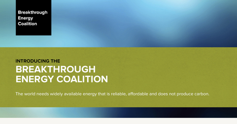 Introducing the Breakthrough Energy Coalition | Peer2Politics | Scoop.it