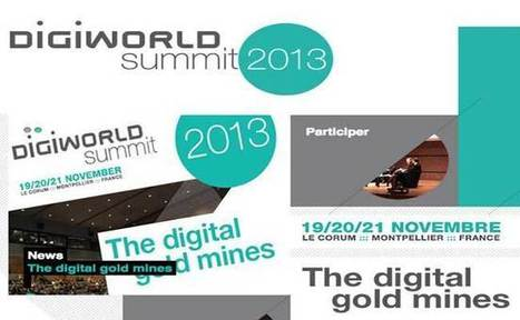 Digiworld Summit: The digital gold mines. | Press revue of the DigiWorld Summit | Scoop.it