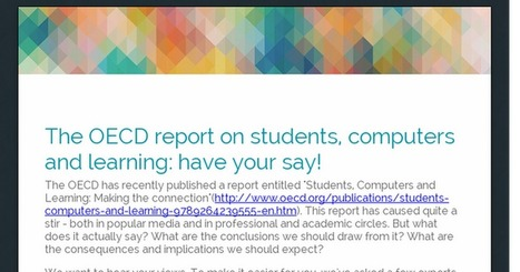 The OECD report on students, computers and learning: have your say! | elearningeducation | Scoop.it