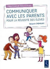 Communiquer avec les parents | E-apprentissage | Scoop.it