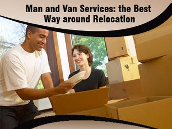 Man and Van Services: the Best Way around Relocation | Superman | Scoop.it