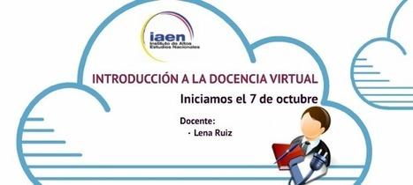 Curso en modalidad E-Learning: Introducción a la docencia virtual | TIC en Educación e Innovación Educativa | Scoop.it